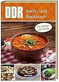 DDR Koch- und Backbuch - mit Zutaten von heute