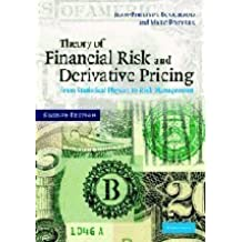 Theory of Financial Risk and Derivative Pricing: From Statistical Physics to Risk Management by Jean-Philippe Bouchaud (2003-12-11)
