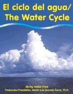 El Ciclo Del Agua/the Water Cycle por Helen Frost