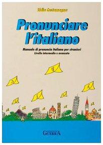 Pronunciare l'italiano. Manuale di pronuncia italiana per stranieri. Testo