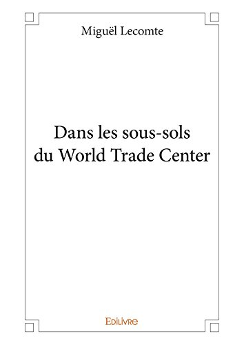 dans-les-sous-sols-du-world-trade-center