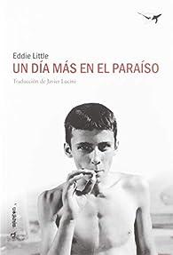 Un día más en el paraíso par Eddie Little