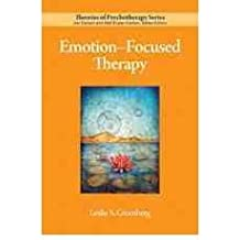[(Emotion-Focused Therapy)] [Author: Leslie S. Greenberg] published on (January, 2011)