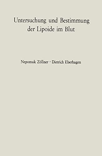 Untersuchung und Bestimmung der Lipoide im Blut