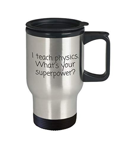 Geschenk-Becher Physik-Lehrer, was Ihr SuperpowerStainless Stahl Isolierreise MugTeacher Anerkennungs-Geschenk ist ()