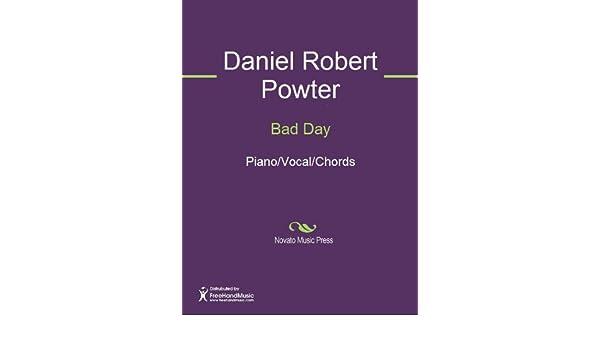 Bad Day Sheet Music Pianovocalchords Ebook Daniel Robert Powter