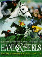 Hands and Heels: Richard Dunwoody's Favourite Horses
