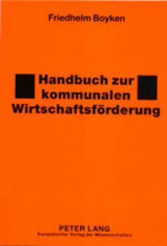 Handbuch zur kommunalen Wirtschaftsförderung -