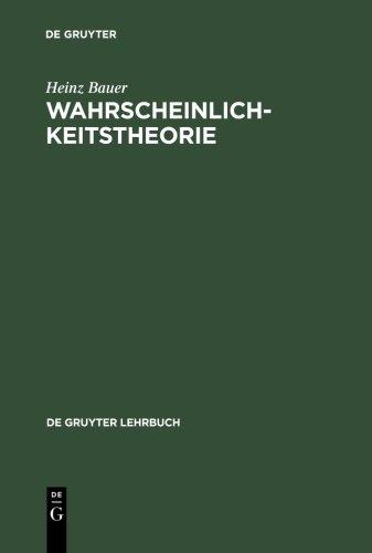 Wahrscheinlichkeitstheorie (De Gruyter Lehrbuch)