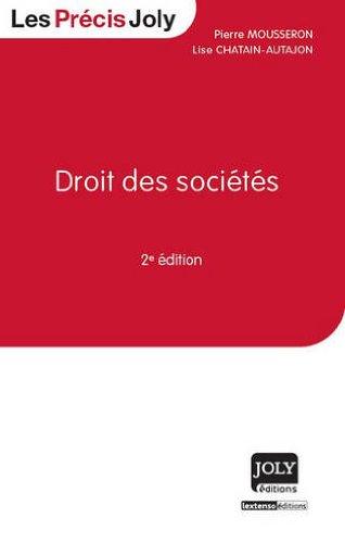 Droit des sociétés par Pierre Mousseron, Lise Chatain-Autajon