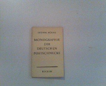 Monographie der deutschen Postschnecke