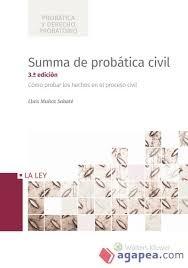 Summa de probática civil (3ª ed. - 2018) (Probática y Derecho Probatorio)