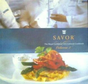 savor-the-royal-caribbean-international-cookbook-volume-3