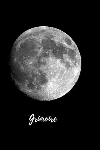 Grimoire: Buch der Schatten mit 120 gestalteten Seiten zum Eintragen für Rezepte, Zaubersprüche und Rituale. Grimoire für Hexen und andere ... Glänzendes Softcover Schwarz mit Vollmond -