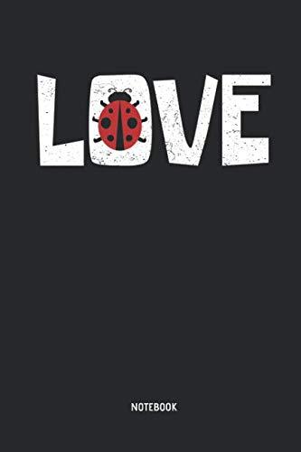 Ladybug Notebook: Lined LOVE Ladybug Notebook / Journal. Great Ladybug Accessories & Novelty Gift Idea for all Ladybug Girls & ()