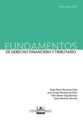 Fundamentos de Derecho Financiero y Tributario. Materiales 2016