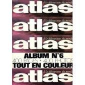 Atlas Air-France (A la découverte du monde) Album n° 6 Février à Mai 1972 n° 68 69 70 71 par Collectif