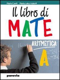 Il libro di mate. Geometria. Per la Scuola media. Con espansione online: 1