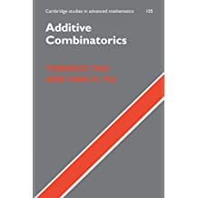 Additive Combinatorics (Cambridge Studies in Advanced Mathematics, Band 105)
