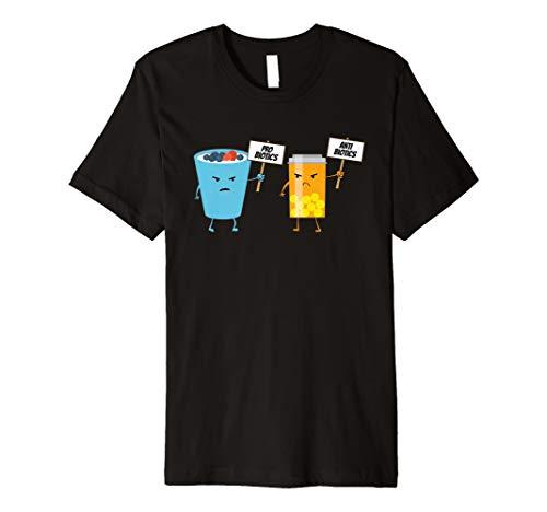 Probiotika und Antibiotika protestieren Humor T Shirt