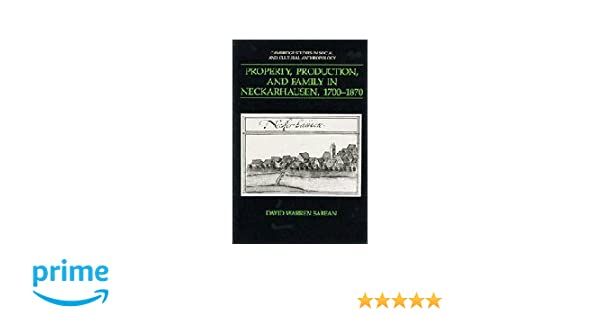 Property, Production, and Family in Neckarhausen, 1700-1870