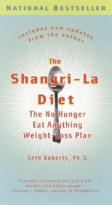 -the-shangri-la-diet-the-no-hunger-eat-anything-weight-loss-plan-updated-roberts-seth-author-paperba