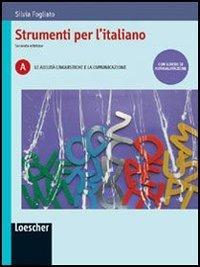 Strumenti per l'italiano. Portfolio delle competenze linguistiche. Con espansione online. Per le Scuole superiori