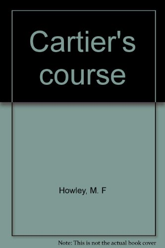 Cartier's Course - a Last Word.