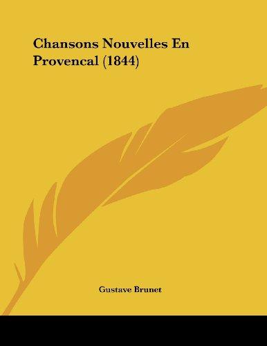 Chansons Nouvelles En Provencal (1844)