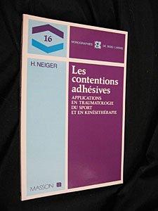 Les Contentions adhésives : Applications en traumatologie du sport et en kinésithérapie (Monographies de Bois-Larris)