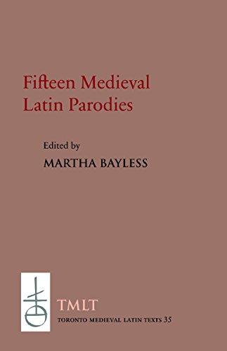 Fifteen Medieval Latin Parodies (Toronto Medieval Latin Texts)