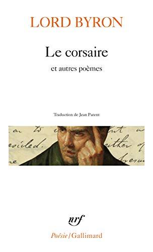 Le Corsaire et autres poèmes