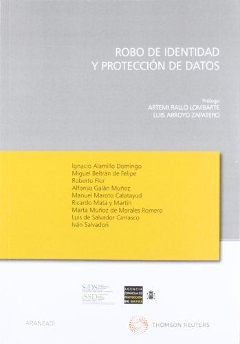 Robo de identidad y protección de datos (Monografía) por Ignacio Alamillo Domingo