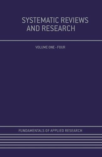 Systematic Reviews and Research (Fundamentals of Applied Research)