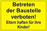 Hinweis-Schild hin_063 Betreten der Baustelle verboten! Eltern haften für ihre Kinder! I Größe 30 x 20 cm I Warnhinweis Verbotsschild Baustellenschild