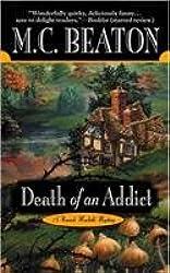 Death of an Addict (Hamish Macbeth Mysteries)
