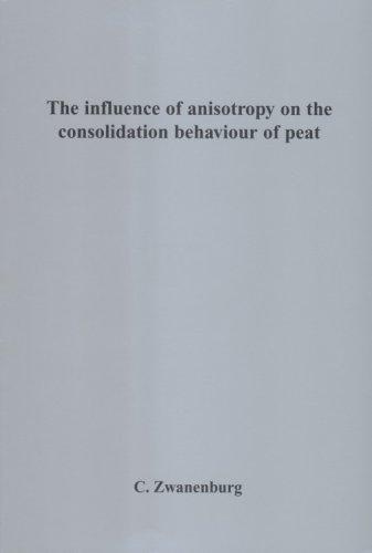Influence of Anisotropy on the Consolida por C. Zwanenburg