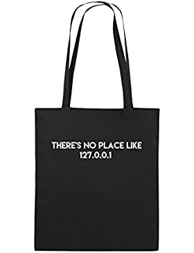 Comedy Bags - THERE'S NO PLACE LIKE 127.0.0.1 - Jutebeutel bedruckt, Baumwolltasche zwei lange Henkel aus 100...