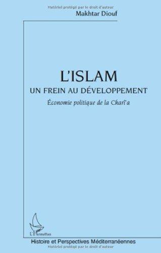 Islam un Frein au Developpement Economie Politique de la Charia