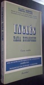 Inglés para españoles. Curso medio. Una interpretación moderna de la pedagogía lingüística. Pronunciación figurada y ejercicios