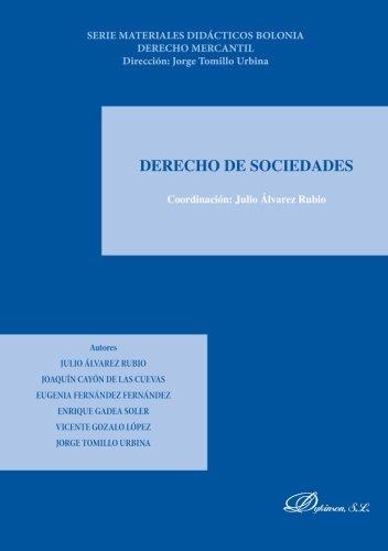 Derecho De Sociedades - Volumen II: Volume 2 (Serie materiales didácticos Bolonia. Derecho mercantil. Dirección Jorge Tomillo Urbina)