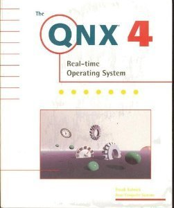 the-qnx-4-real-time-operating-system-by-frank-kolnick-1998-09-02