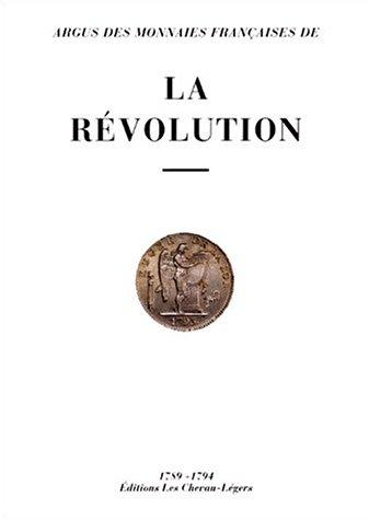 Argus des monnaies françaises de la Révolution, 1789-1794 par Michel Prieur, Laurent Schmitt, Daniel Diot
