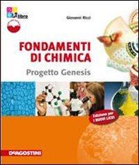 Fondamenti di Chimica. Progetto Genesis. Con eBook