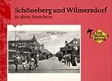 Schöneberg und Wilmersdorf in alten Ansichten