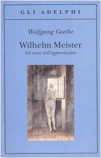 Wilhelm Meister-Gli anni dell'apprendistato
