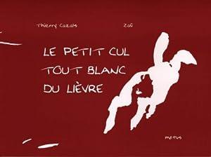 """Afficher """"Le petit cul tout blanc du lièvre"""""""