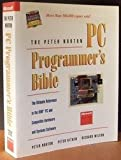 The Peter Norton PC Programmers Bible: The Ultimate Reference to the IBM PC and Compatible Hardware and Systems Software