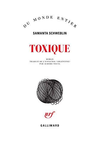 toxique-du-monde-entier-french-edition