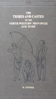 The Tribes and Castes of the North-Western Provinces and Oudh (4 Volume Set) by E.W. Crooke (1999-10-31)